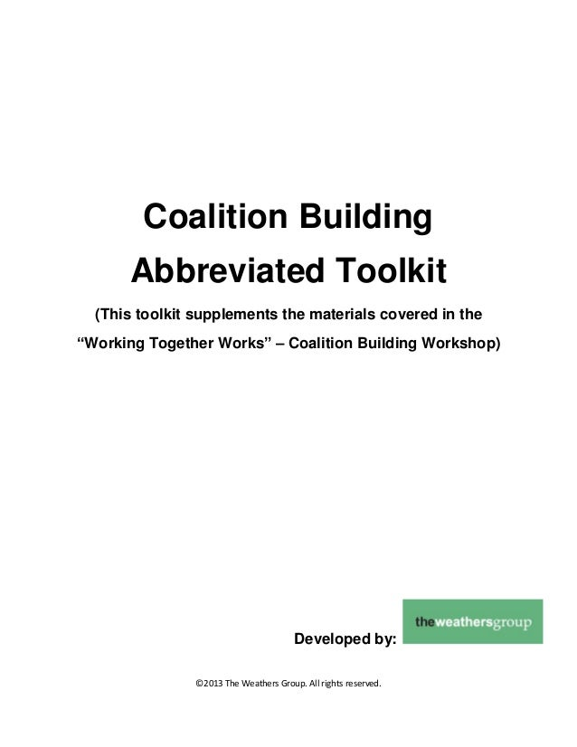 "Coalition Building Abbreviated Toolkit (This toolkit supplements the materials covered in the ""Working Together Works"" – C..."