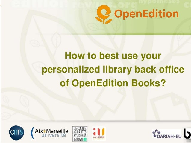 How to best use your personalized library back office of OpenEdition Books?