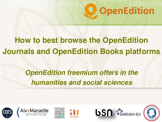 How to best browse the OpenEdition Journals and OpenEdition Books platforms OpenEdition freemium offers in the humanities ...