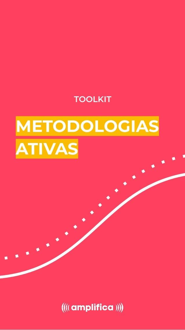 TOOLKIT METODOLOGIAS ATIVAS