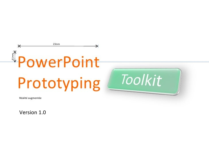 Réalité augmentée Version 1.0 PowerPoint Prototyping 23mm 61mm