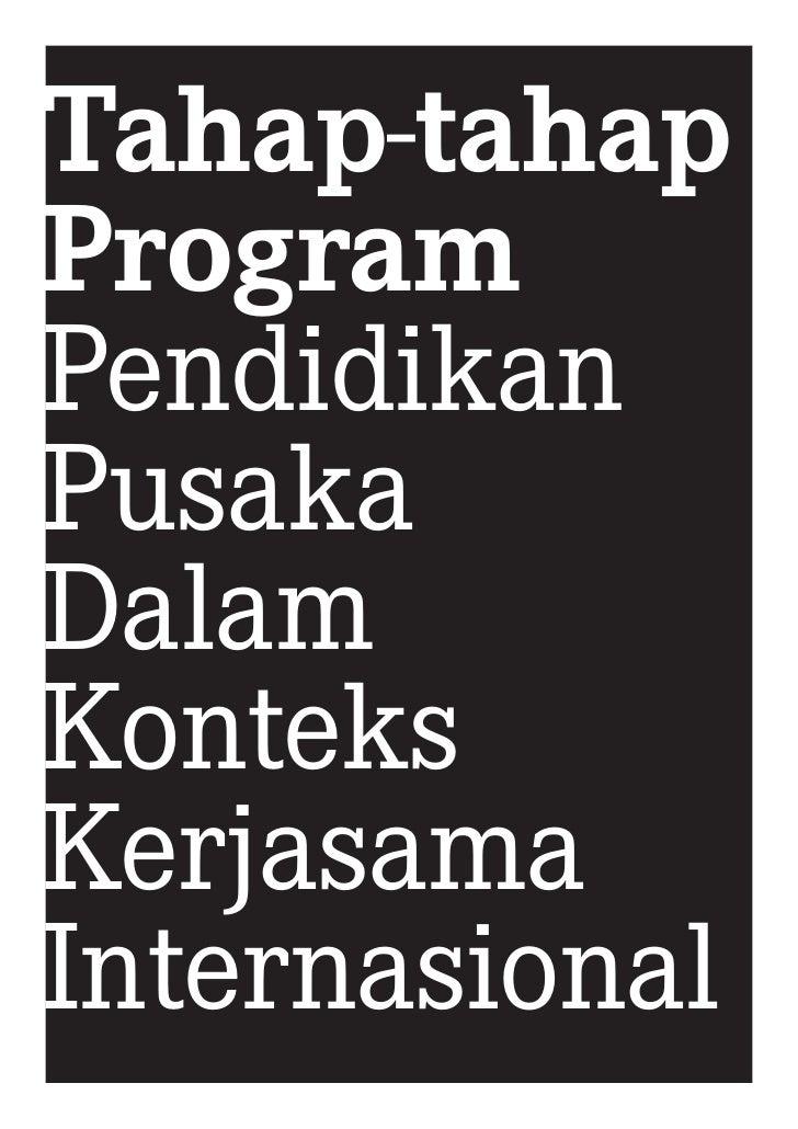 Tahap-tahap Program Pendidikan Pusaka Dalam Konteks Kerjasama Internasional