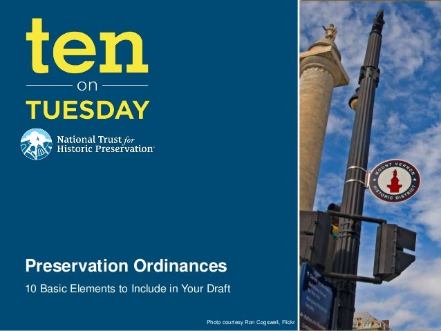Preservation Ordinances10 Basic Elements to Include in Your Draft                                     Photo courtesy Ron C...