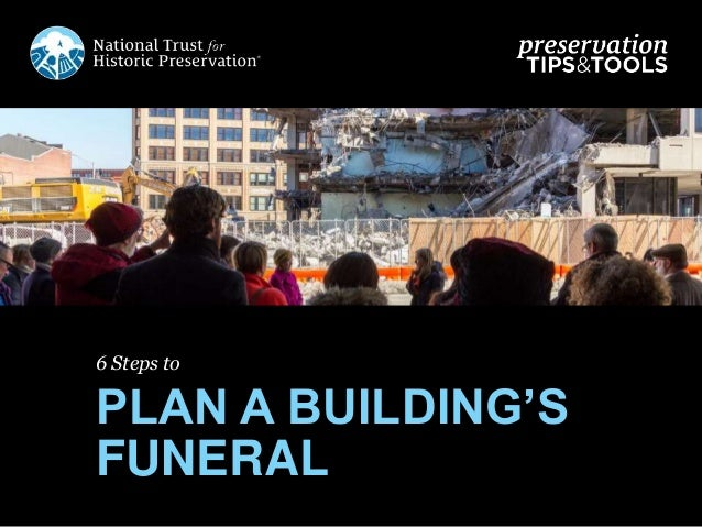 6 Steps to PLAN A BUILDING'S FUNERAL