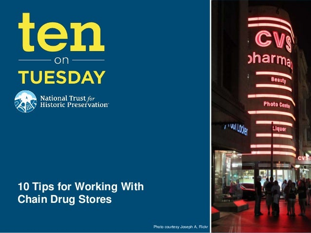 Photo courtesy Joseph A, Flickr 10 Tips for Working With Chain Drug Stores