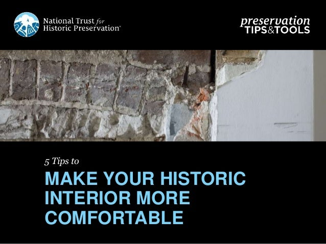 5 Tips to MAKE YOUR HISTORIC INTERIOR MORE COMFORTABLE