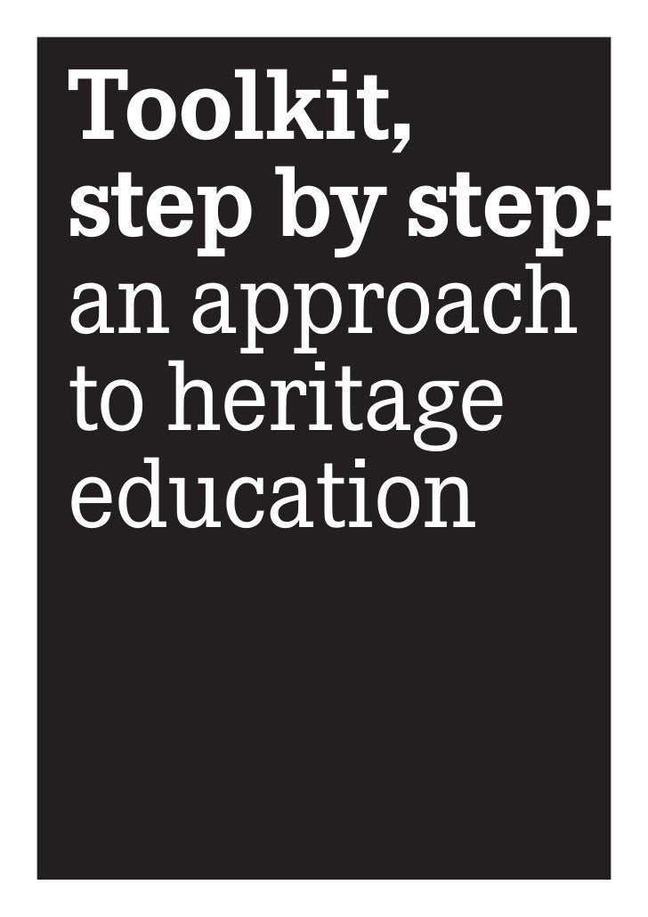 Toolkit, step by step: an approach to heritage education