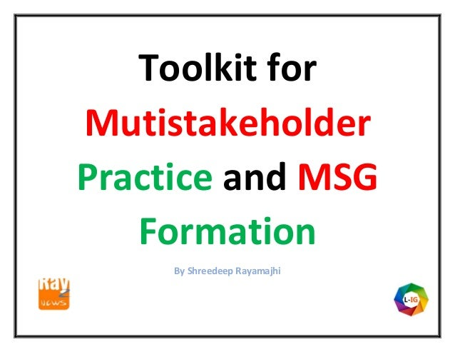 Toolkit for Mutistakeholder Practice and MSG Formation By Shreedeep Rayamajhi