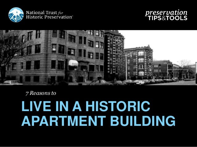 7 Reasons to LIVE IN A HISTORIC APARTMENT BUILDING