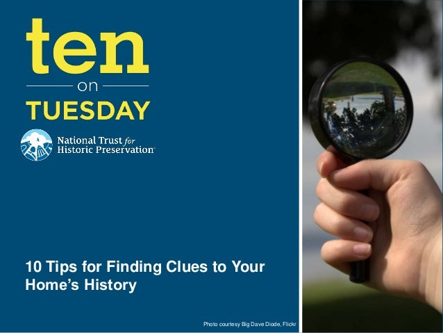 Photo courtesy Big Dave Diode, Flickr10 Tips for Finding Clues to YourHome's History