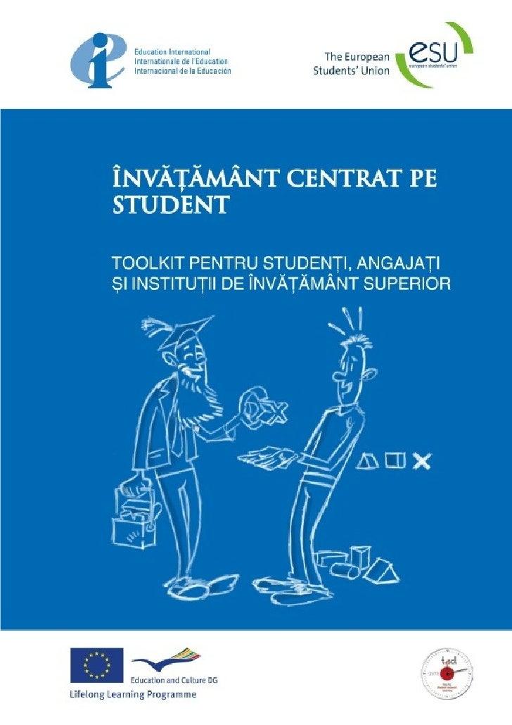 Student centered leaningTIME FOR A PARADIGM CHANGE       TIMPUL PENTRU UN NOU MODEL ÎN EDUCAŢIE:                          ...