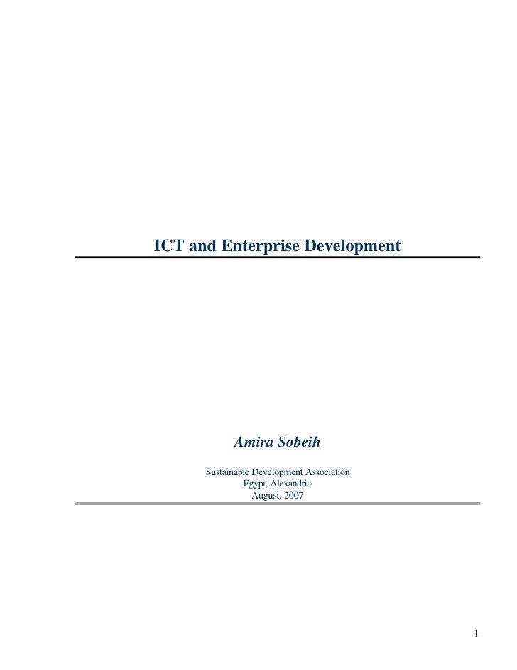 ICT and Enterprise Development                 Amira Sobeih       Sustainable Development Association                Egypt...