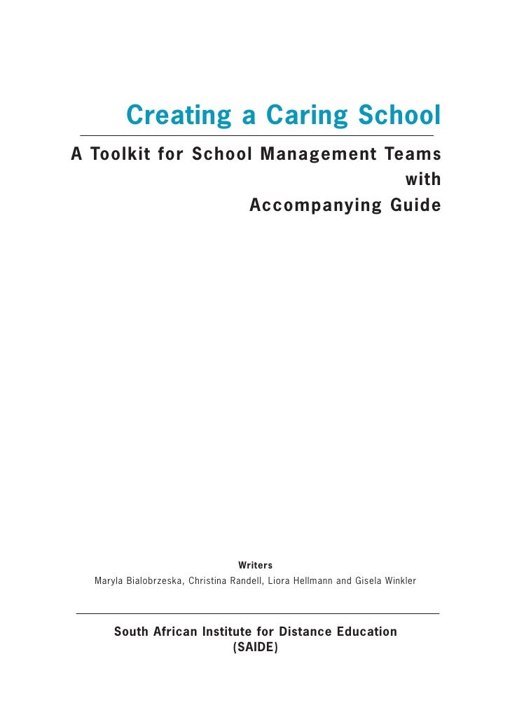 Creating a Caring SchoolA Toolkit for School Management Teams                                  with                    Acc...