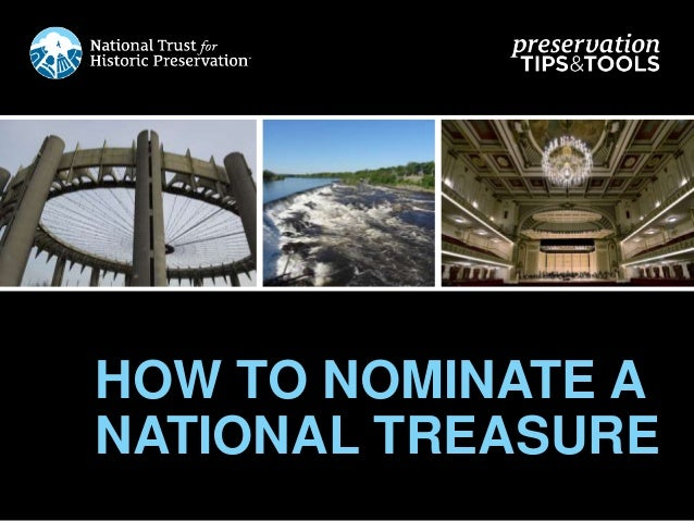 HOW TO NOMINATE A NATIONAL TREASURE