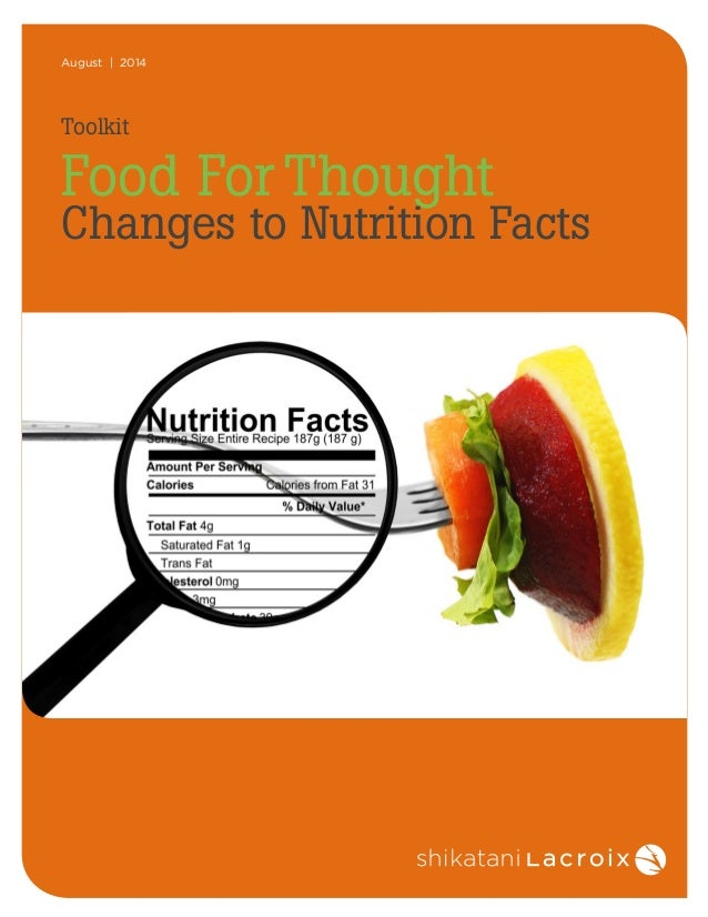 August | 2014  Toolkit  Food For Thought  Changes to Nutrition Facts