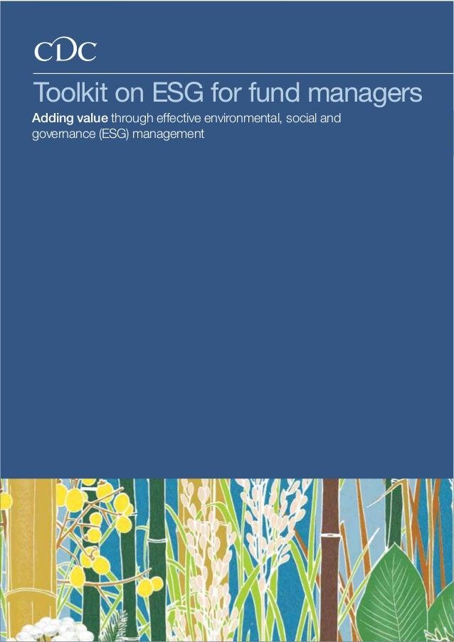 Rosencrantz & Co CDC Toolkit on ESG for fund managers, 2010 AddingvaluethroughESGimprovements Tool 1Body text, body text, ...