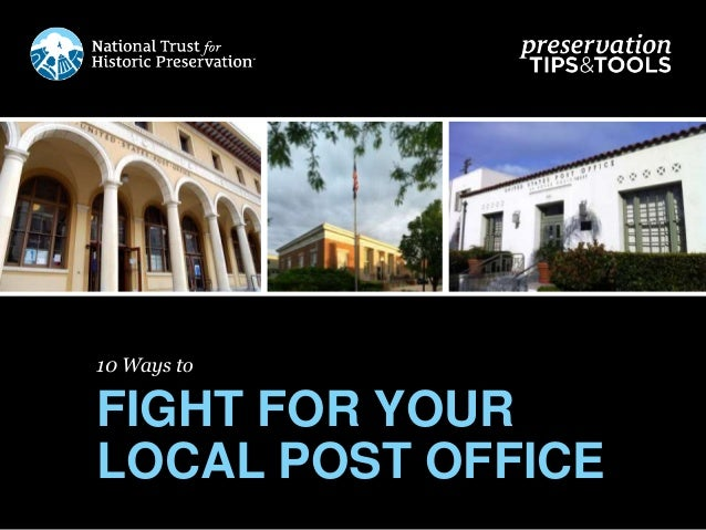 10 Ways to FIGHT FOR YOUR LOCAL POST OFFICE