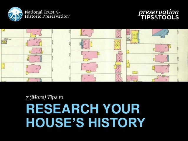 7 (More) Tips to RESEARCH YOUR HOUSE'S HISTORY