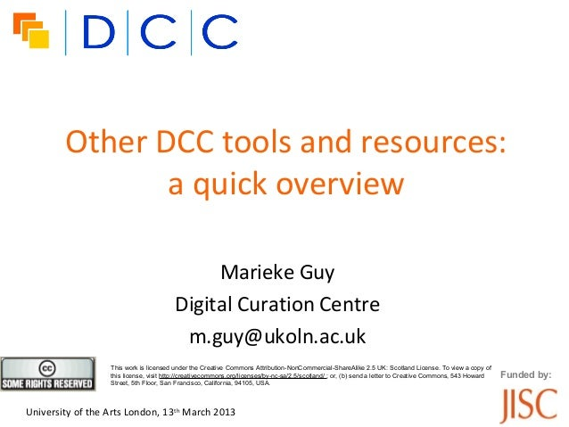Other DCC tools and resources:               a quick overview                                             Marieke Guy     ...