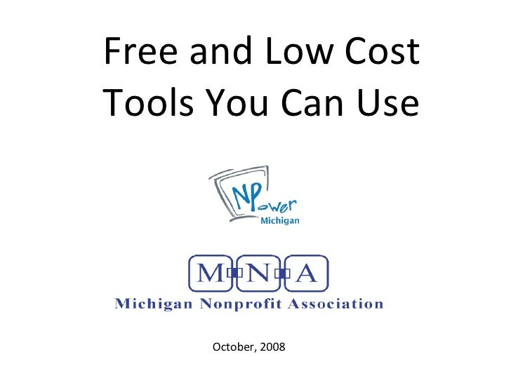 Free and Low Cost Tools You Can Use October, 2008