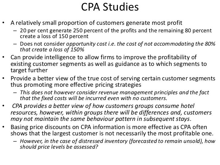 CPA Studies <br />A relatively small proportion of customers generate most profit<br />20 per cent generate 250 percent of...