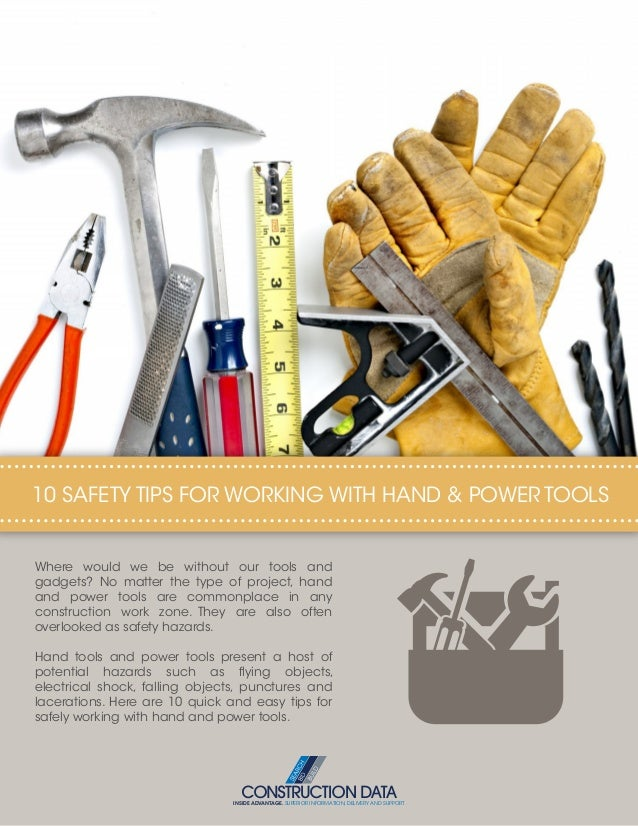 10 safety tips for working with hand and power tools