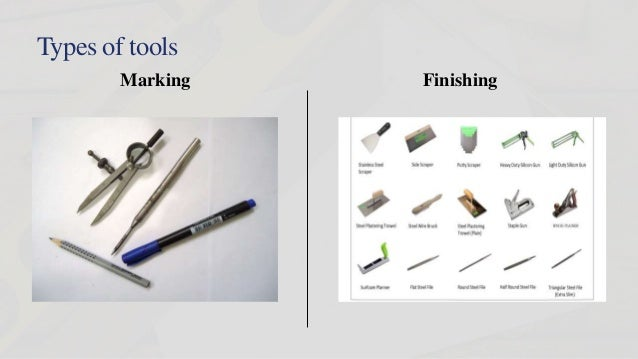 Types Of Tools Marking Finishing ...