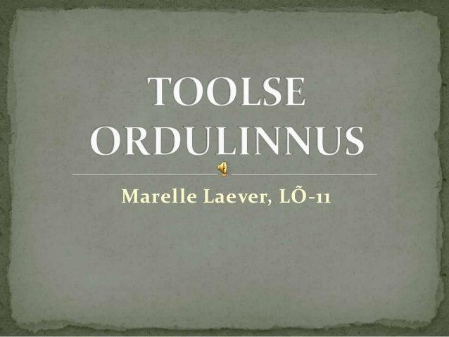 Marelle Laever, LÕ-11