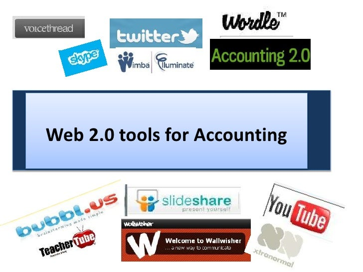 Web 2.0 tools for Accounting <br />