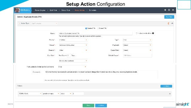 ©2015 Gainsight. All Rights Reserved. Setup Action Configuration