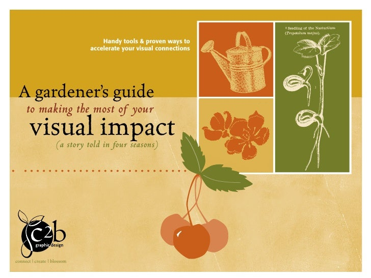 Handy tools & proven ways to                               accelerate your visual connections      A gardener's guide     ...