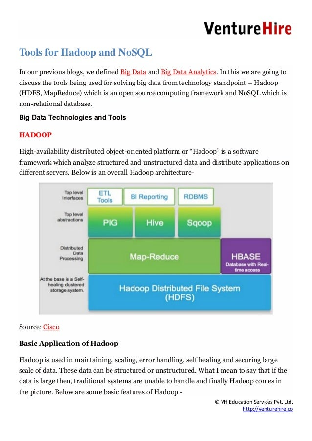 © VH Education Services Pvt. Ltd. http://venturehire.co Tools for Hadoop and NoSQL In our previous blogs, we defined Big D...