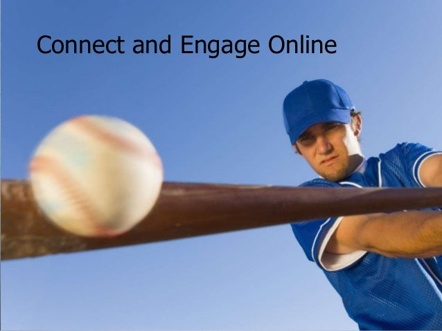 Connect and Engage Online