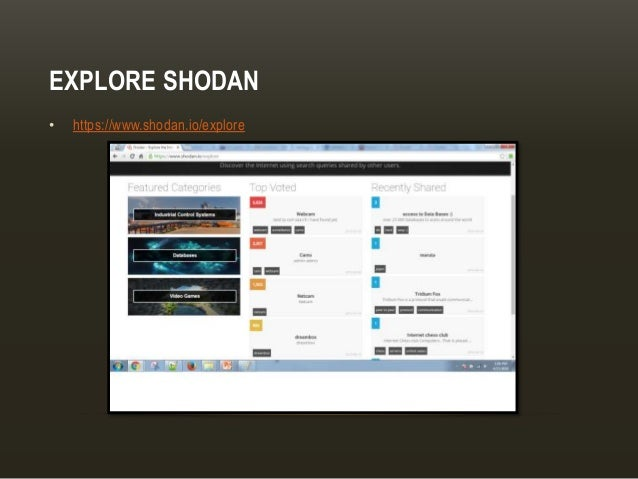 EXPLORE SHODAN • https://www.shodan.io/explore