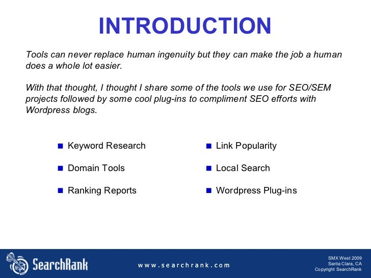 Tools, Glorious Tools - SMX West 2009 Slide 2