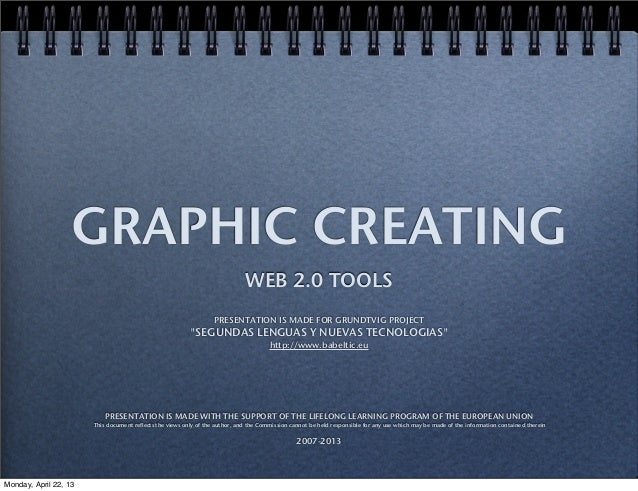 "GRAPHIC CREATING WEB 2.0 TOOLS PRESENTATION IS MADE FOR GRUNDTVIG PROJECT ""SEGUNDAS LENGUAS Y NUEVAS TECNOLOGIAS"" http://w..."