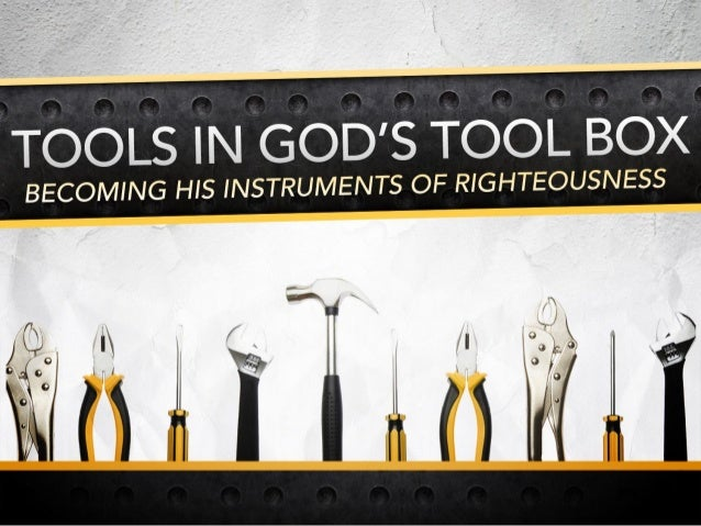 Introduction: •Tools are important! •God uses the illustration of tools… Jer. 23:29  •We can appreciate the value of tools...