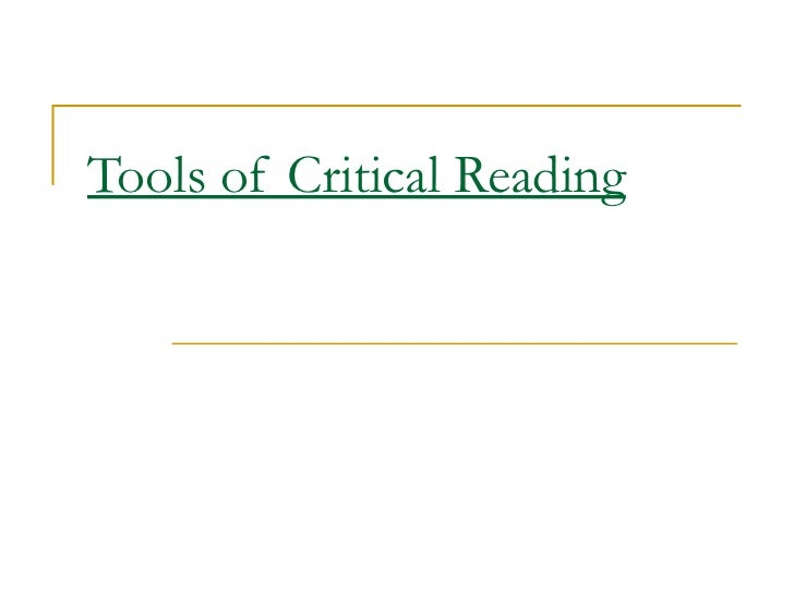 Tools of Critical Reading