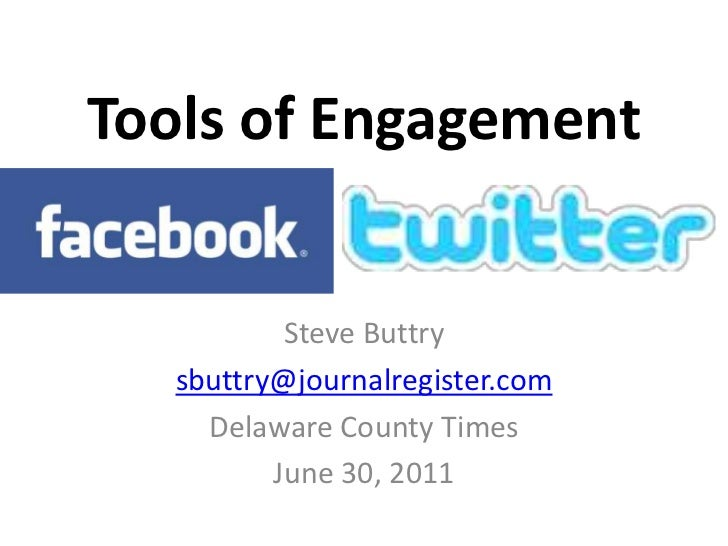 Tools of Engagement<br />Steve Buttry<br />sbuttry@journalregister.com<br />Delaware County Times<br />June 30, 2011<br />
