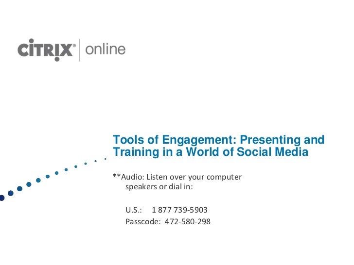 Tools of Engagement: Presenting andTraining in a World of Social Media**Audio: Listen over your computer   speakers or dia...