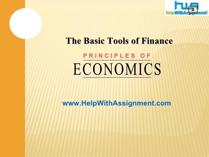 The Basic Tools of Finance 0 P R I N C I P L E S  O F