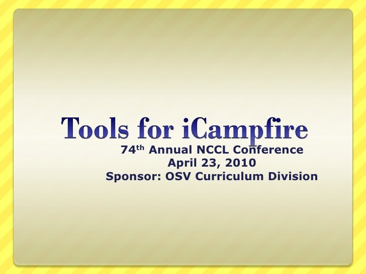 74th Annual NCCL Conference          April 23, 2010 Sponsor: OSV Curriculum Division