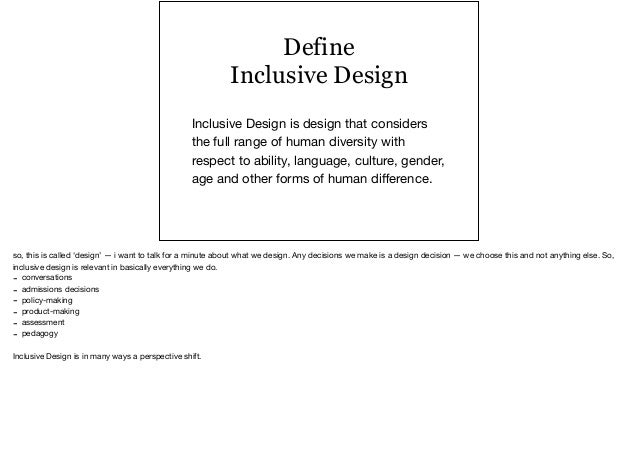 Inclusive Design: Tools, technologies + strategies Slide 3
