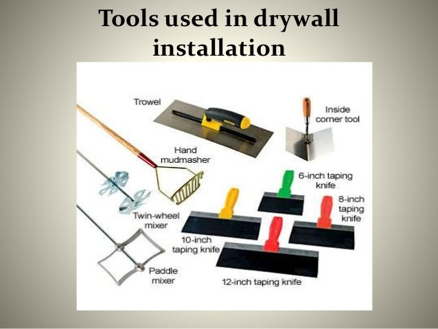 Tools used in drywall installation