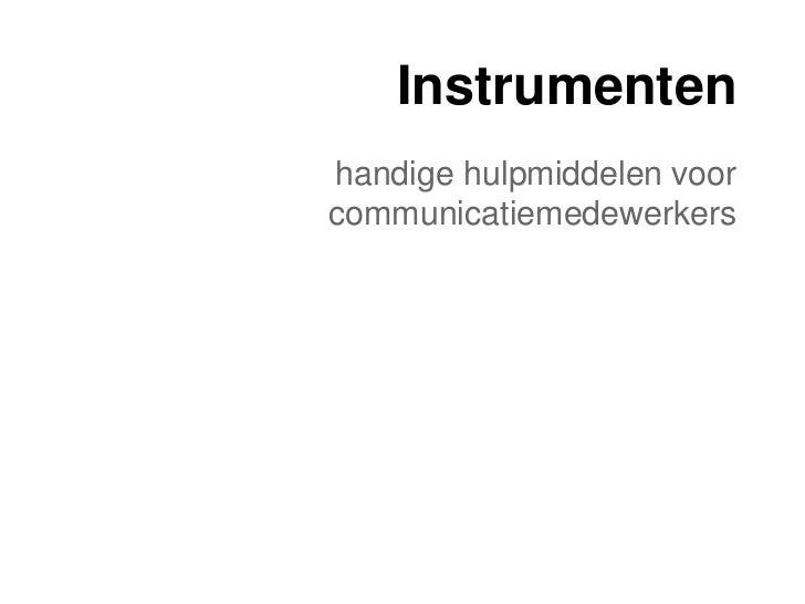 Instrumentenhandige hulpmiddelen voorcommunicatiemedewerkers