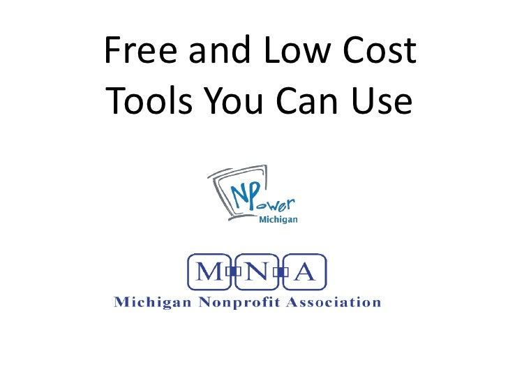 Free and Low Cost Tools You Can Use<br />