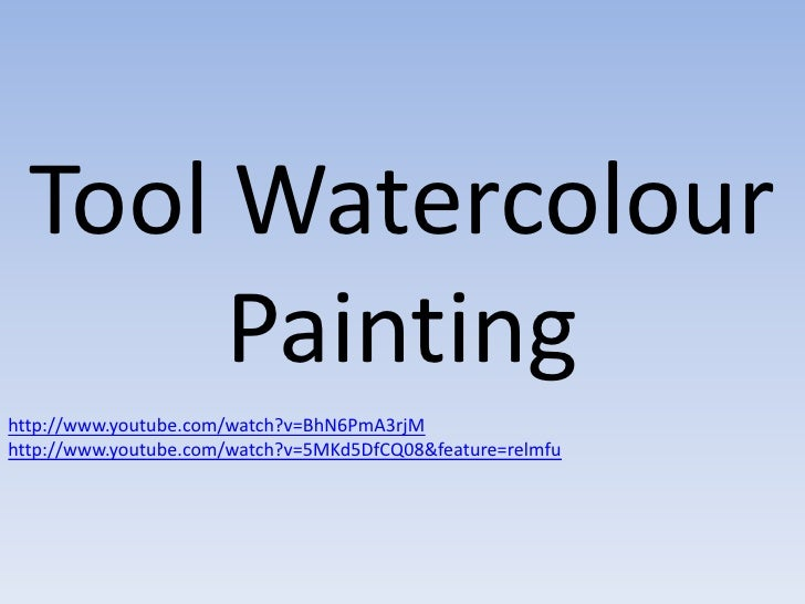 Tool Watercolour       Paintinghttp://www.youtube.com/watch?v=BhN6PmA3rjMhttp://www.youtube.com/watch?v=5MKd5DfCQ08&featur...