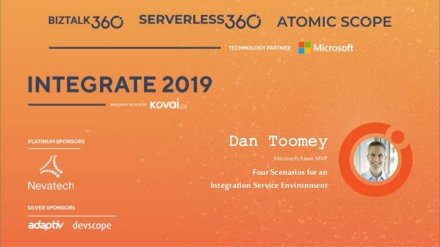 Dan Toomey Microsoft AzureMVP FourScenarios foran Integration Service Environment