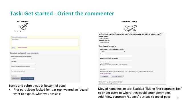 16 Task: Get started - Orient the commenter PROTOTYPE COMMENT MVP Name and submit was at bottom of page • First participan...