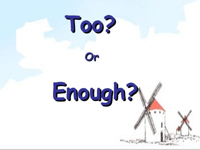 too enough difference between engleza slideshare